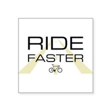 ride faster standard Sticker