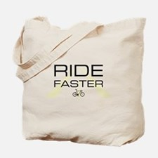 ride faster standard Tote Bag