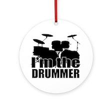 Im the Drummer Ornament (Round)