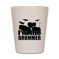 Im the Drummer Shot Glass