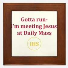 I'm Meeting Jesus at Daily Mass Framed Tile