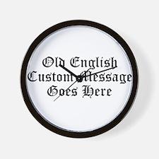 Old English Custom Message Wall Clock