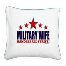 Military Wife Handles All Strife Square Canvas Pil