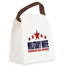 Military Wife Handles All Strife Canvas Lunch Bag