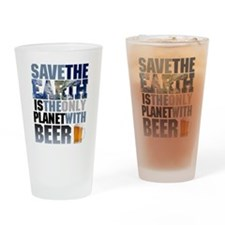 SAVE THE EARTH is the only PLANET WITH BEER Drinki