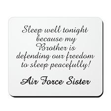 AF Sister Sleep Well Bro Mousepad