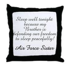 AF Sister Sleep Well Bro Throw Pillow