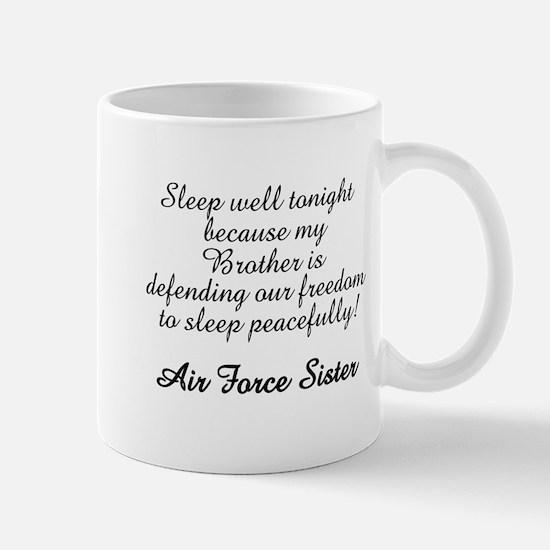 AF Sister Sleep Well Bro Mug