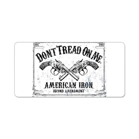 DONT TREAD ON ME GUNS Aluminum License Plate by