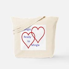Single ready to mingle Tote Bag