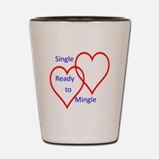 Single ready to mingle Shot Glass