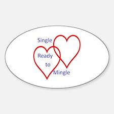 Single ready to mingle Sticker (Oval)