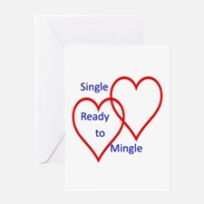 Single ready to mingle Greeting Card