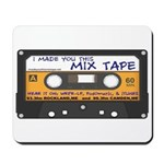 WRFR's I Made You This Mix Tape Mousepad