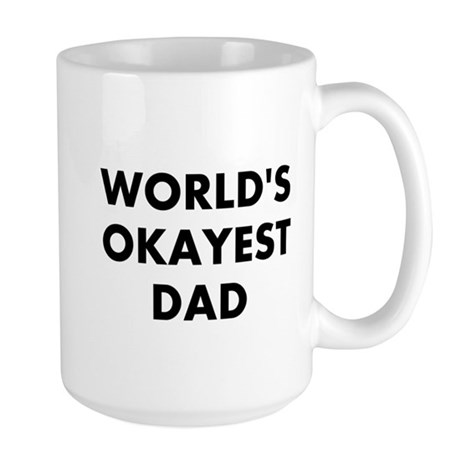 World's Okayest Dad Large Mug