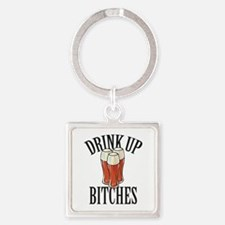 Drink Up Bitches Square Keychain