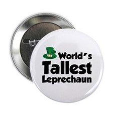 "World's Tallest Leprechaun 2.25"" Button"