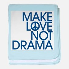 Drama Stress FREE Society - Make LOVE Not DRAMA ba