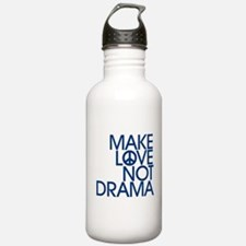 Drama Stress FREE Society - Make LOVE Not DRAMA Wa