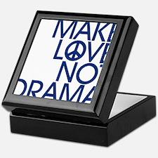 Drama Stress FREE Society - Make LOVE Not DRAMA Ke