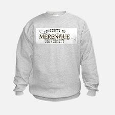 PROPERTY OF MERENGUE UNIVERSITY DANCE Sweatshirt