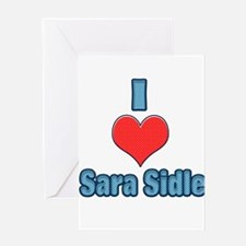 I heart Sara Sidle 2 Greeting Card
