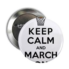 "Keep Calm and March On 2.25"" Button"