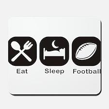 Eat, Sleep, Football Mousepad