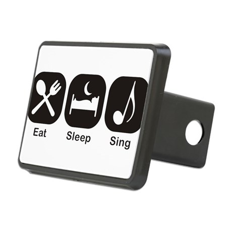 Eat, Sleep, Sing Hitch Cover