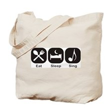 Eat, Sleep, Sing Tote Bag