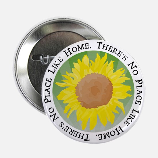 """There's No Place Like Home 2.25"""" Button"""