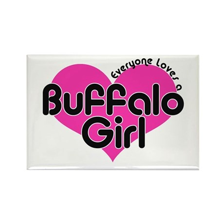 Everyone Loves a Buffalo Girl Rectangle Magnet