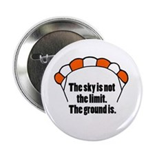 """'Not The Limit' 2.25"""" Button"""