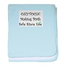 Oxytocin: Making birth safe since Eve baby blanket