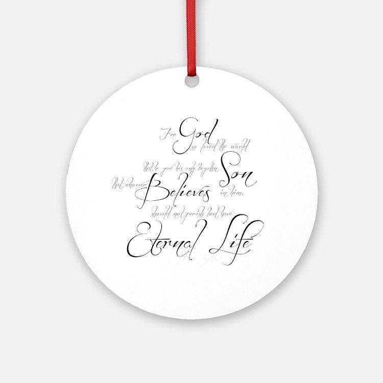 John 3:16 script Ornament (Round)