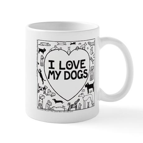 I Love My Dogs - Mug