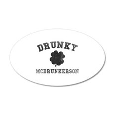 Drunky McDrunkerson 22x14 Oval Wall Peel
