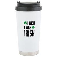 I Wish I Was Irish Travel Mug