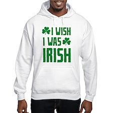 I Wish I Was Irish Hoodie