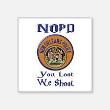 NOPD You Loot We Shoot Sticker