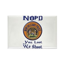 NOPD You Loot We Shoot Rectangle Magnet