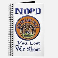NOPD You Loot We Shoot Journal