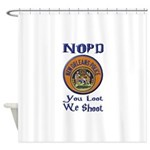 NOPD You Loot We Shoot Shower Curtain