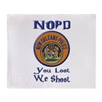 NOPD You Loot We Shoot Throw Blanket