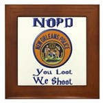 NOPD You Loot We Shoot Framed Tile