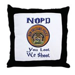 NOPD You Loot We Shoot Throw Pillow