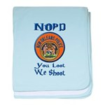 NOPD You Loot We Shoot baby blanket