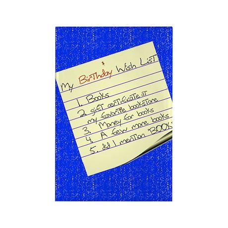 My Birthday Wish List Rectangle Magnet