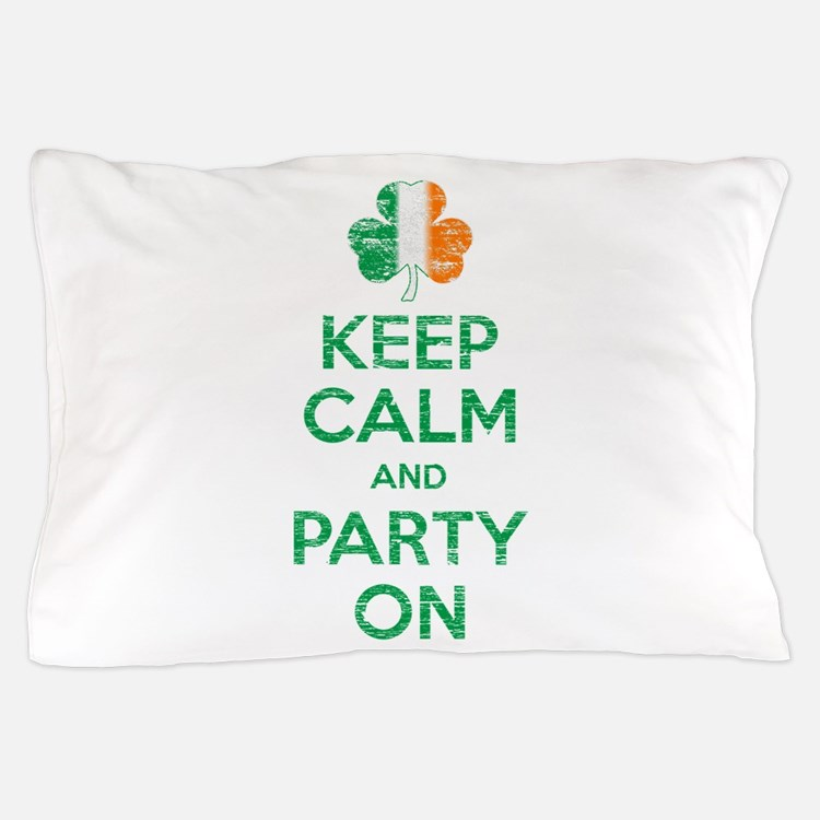 Keep Calm And Party On Irish Flag Shamrock Pillow