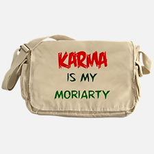 Karma is my Moriarty Messenger Bag